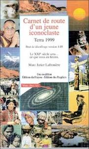 CARNET DE ROUTE D'UN JEUNE ICONOCLASTE - TERRA 1999