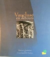 VAUCLUSE EN DETOURS