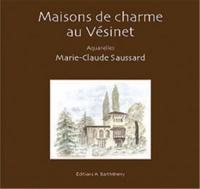 MAISONS DE CHARME DU VESINET