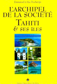 ARCHIPEL SOCIETE TAHITI ET SES ILES