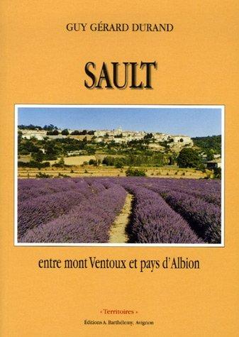 SAULT, ENTRE MONT VENTOUX ET PAYS D'ALBION