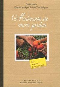 MEMOIRE DE MON JARDIN