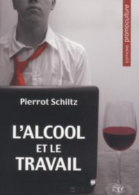 L'ALCOOL ET LE TRAVAIL
