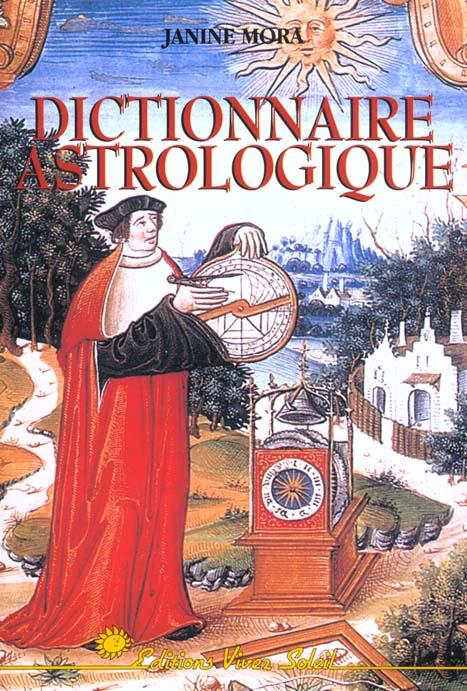 DICTIONNAIRE ASTROLOGIQUE