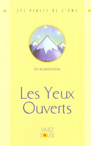 YEUX OUVERTS (LES)