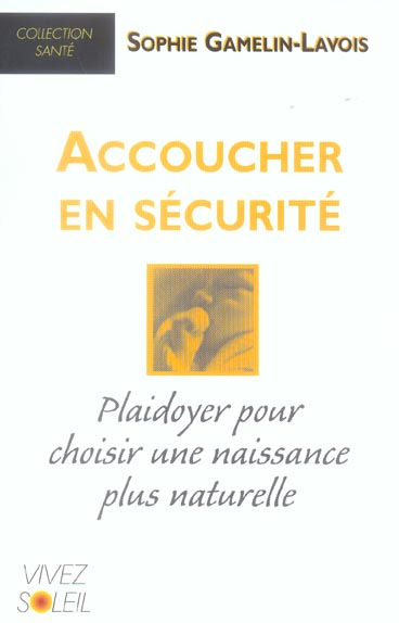ACCOUCHER EN SECURITE