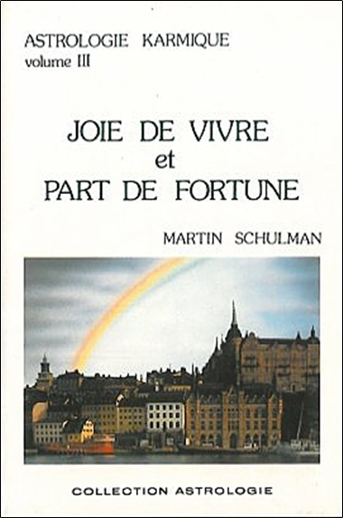 JOIE DE VIVRE ET PART DE FORTUNE T.3