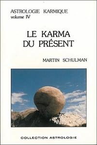 KARMA DU PRESENT - T. 4