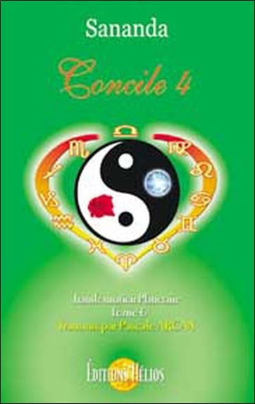 CONCILE 4 TRANSFORMATION PLANETAIRE TOME 6