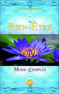 BIEN-ETRE - MODE D'EMPLOI