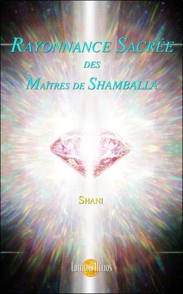 RAYONNANCE SACREE DES MAITRES DE SHAMBALLA