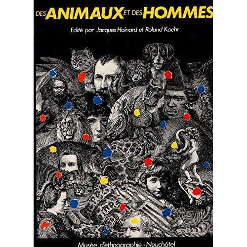 DES ANIMAUX ET DES HOMMES