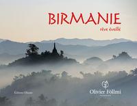 BIRMANIE - REVE EVEILLE