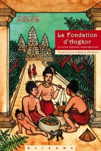 FONDATION D'ANGKOR ET AUTRES LEGENDES CAMBODGIENNES (LA