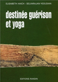 DESTINEE GUERISON ET YOGA
