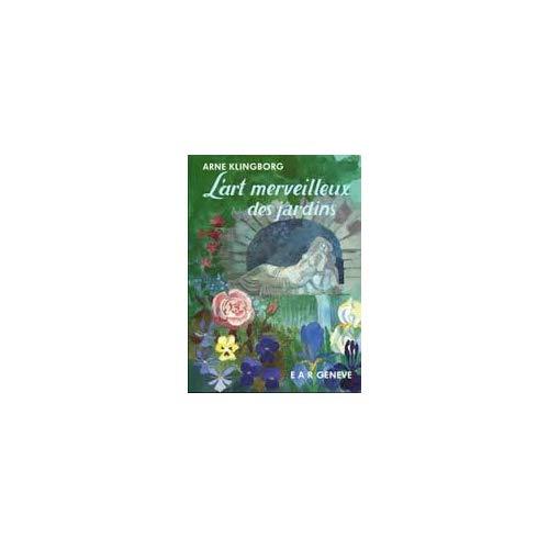 ART MERVEILLEUX JARDINS