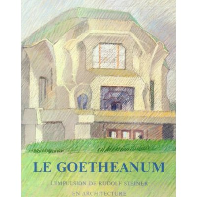 GOETHEANUM, IMPULSION