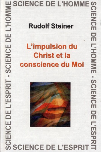 IMPULSION DU CHRIST ET LA CONSCIENCE DU MOI