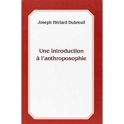 UNE INTRODUCTION A L'ANTHROPOSOPHIE