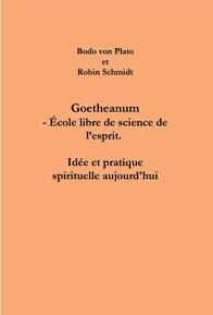GOETHEANUM - ECOLE LIBRE DE SCIENCE DE L'ESPRIT