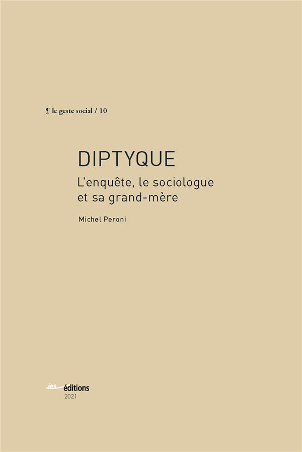 DIPTYQUE. L'ENQUETE, LE CHERCHEUR ET SA GRAND-MERE