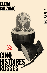 CINQ HISTOIRES RUSSES