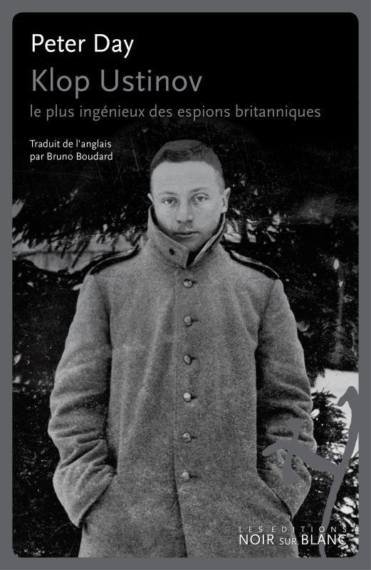 KLOP USTINOV - LE PLUS INGENIEUX DES ESPIONS BRITANNIQUES