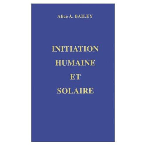 INITIATION HUMAINE ET SOLAIRE