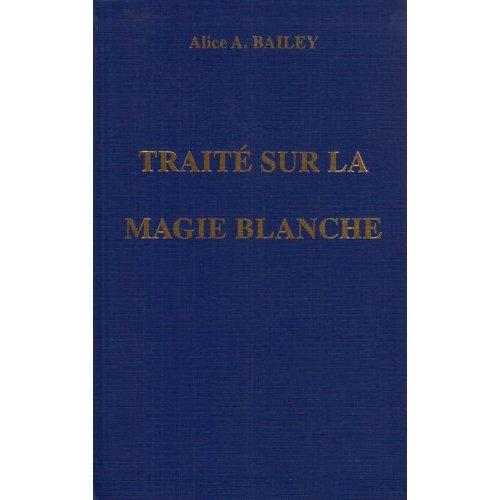 TRAITE SUR LA MAGIE BLANCHE