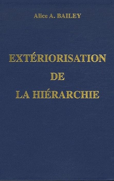 EXTERIORISATION HIERARCHIE