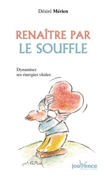 RENAITRE PAR LE SOUFFLE N.7