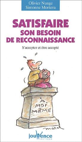 N.33 SATISFAIRE SON BESOIN DE RECONNAISSANCE