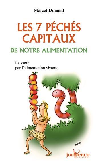 7 PECHES CAPITAUX DE NOTRE ALIMENTATION (LES) N.38