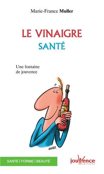 VINAIGRE SANTE (LE) N.43