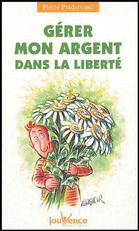 GERER MON ARGENT DANS LA LIBERTE N.100