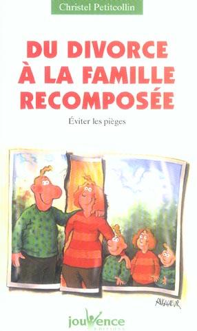 DIVORCE A LA FAMILLE RECOMPOSEE (DU) N.114
