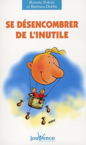 SE DESENCOMBRER DE L'INUTILE N.138