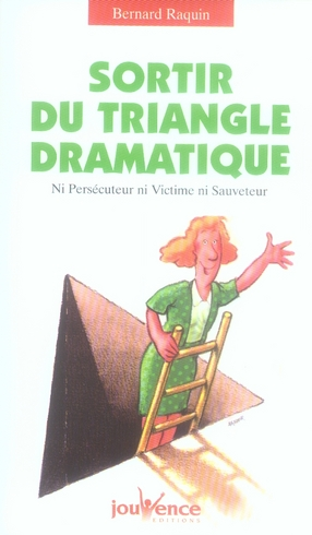 SORTIR DU TRIANGLE DRAMATIQUE N.134