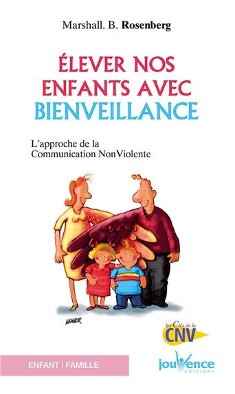 ELEVER NOS ENFANTS AVEC BIENVEILLANCE N.135