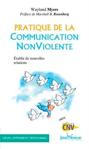 PRATIQUE DE LA COMMUNICATION NON VIOLENTE N.45