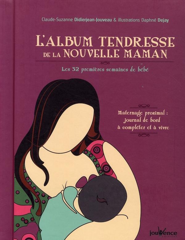 ALBUM TENDRESSE DE LA NOUVELLE MAMAN (L') N.10