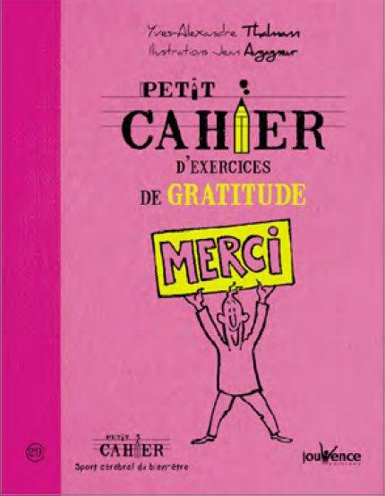 PETIT CAHIER D'EXERCICES DE GRATITUDE