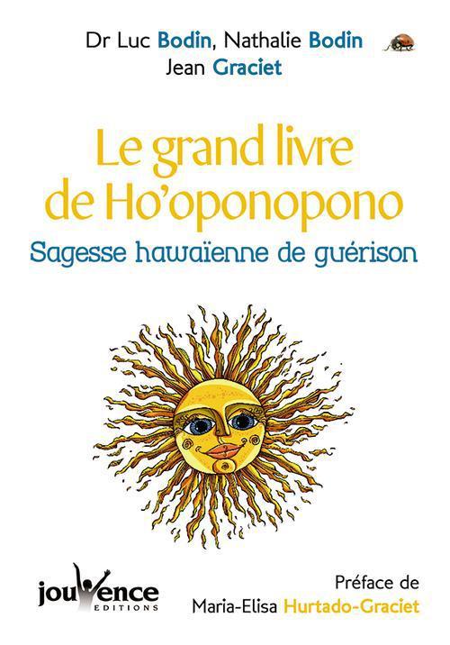 GRAND LIVRE DE L'HO'OPONOPONO (LE)