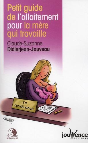 PETIT GUIDE DE L'ALLAITEMENT POUR LA MERE QUI TRAVAILLE N.52