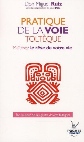 PRATIQUE DE LA VOIE TOLTEQUE NOUVELLE EDITION N.20