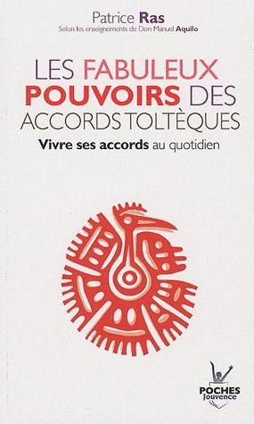 FABULEUX POUVOIRS DES ACCORDS TOLTEQUES (LES) N.18