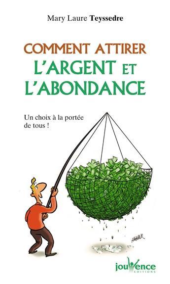 COMMENT ATTIRER L'ARGENT ET L'ABONDANCE N.170