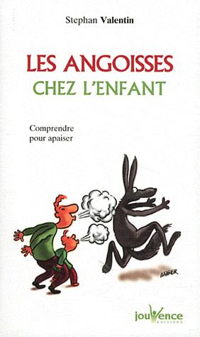 ANGOISSES CHEZ L'ENFANT (LES)
