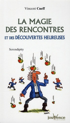 MAGIE DES RENCONTRES ET DES DECOUVERTES HEUREUSES (LA) N.178