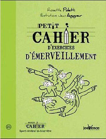 PETIT CAHIER D'EXERCICES D'EMERVEILLEMENT